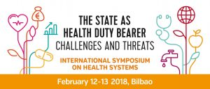 International Symposium BILBAO 2018 - THE STATE AS HEALTH DUTY BEARER: challenges and threats